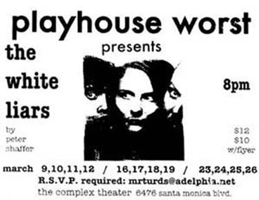 Playhouse Worst Presents the White Liars